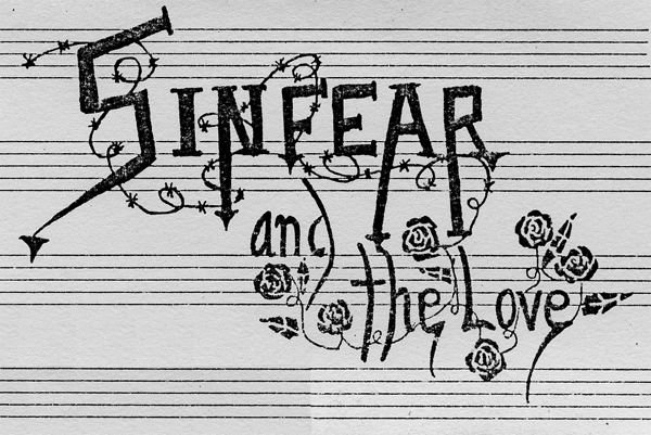 Sinfear and the Love
